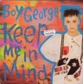 BOY GEORGE Keep Me In Mind UK 7