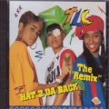 TLC Hat 2 Da Back The Remix USA CD5 w/ 3 Mixes