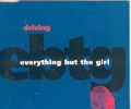EVERYTHING BUT THE GIRL Driving UK CD5 Part 1 w/3 Mixes