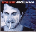 BRYAN FERRY Goddess Of Love UK CD5