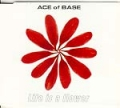 ACE OF BASE Life Is A Flower UK CD5