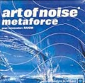 ART OF NOISE Metaforce UK CD5 w/RAKIM