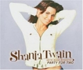 SHANIA TWAIN Party For Two EU CD5 w/7 Tracks