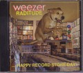 WEEZER Raditude...Happy Record Store Day! USA CD5 w/5 Tracks