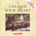 ROXETTE Church Of Your Heart UK 7