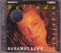 BELINDA CARLISLE Runaway Live UK 2VCD