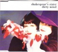 SHAKESPEAR`S SISTER Dirty Mind 1990 Version UK CD5 w/Extended Ve