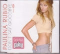 PAULINA RUBIO Don`t Say Goodbye EU CD5