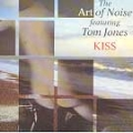 ART OF NOISE feat.TOM JONES Kiss UK CD5 w/Remix