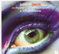 JUNIOR JACK feat. ROBERT SMITH Da Hype UK 12`` w/Stupidisco