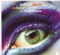 JUNIOR JACK feat. ROBERT SMITH Da Hype UK 12`` w/Stupidisco