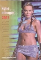 KYLIE MINOGUE 2003 UK Calendar Includes Biography & Stats
