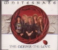 WHITESNAKE The Deeper The  Love UK CD5