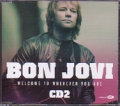 BON JOVI Welcome To Wherever You Are EU CD5 w/4 Tracks