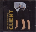CLIENT In It For The Money USA CD5 w/7 Tracks