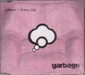 GARBAGE When I Grow Up UK CD5