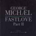 GEORGE MICHAEL Fastlove Part II UK CD5 Promo w/1 Track