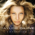 TAYLOR DAYNE Satisfied USA CD