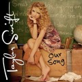 TAYLOR SWIFT Our Song USA 7