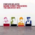 MANIC STREET PREACHERS Forever Delayed Greatest Hits UK CD w/Bonus 13-Track Remix CD