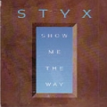 STYX Show Me The Way UK CD5