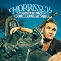 MORRISSEY Something Is Squeezing My Skull EU CD5 Part 1