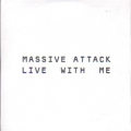 MASSIVE ATTACK Live With Me EU CD5 Promo w/2 Versions