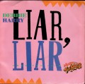 DEBBIE HARRY Liar, Liar USA 7