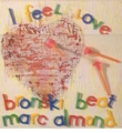 BRONSKI BEAT featuring MARC ALMOND I Feel Love UK 7''