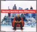 MOBY feat.DEBBIE HARRY New York, New York EU CD5 w/6 Tracks+Enha