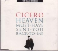 CICERO Heaven Must Have Sent You Back To Me UK CD5 w/Mixes
