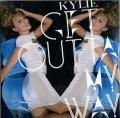 KYLIE MINOGUE Get Outta My Way EU CD5 Promo w/2 Tracks