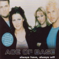 ACE OF BASE Always Have Always Will GERMANY CD5 w/David Morales Remix