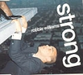 ROBBIE WILLIAMS Strong UK CD5 w/Live Track and B-Side