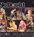 NO DOUBT 2003 USA Calendar Includes 9-12/2002 Bonus Page