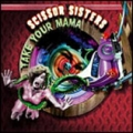 SCISSOR SISTERS Take Your Mama UK CD5