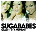 SUGABABES Caught In A Moment UK CD5 w/3 Trks