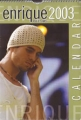 ENRIQUE IGLESIAS 2003 UK Calendar