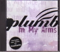 PLUMB In My Arms USA CD5 Promo w/6 Remixes