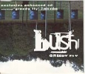 BUSH Greedy Fly UK CD5 Enhanced