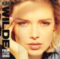 KIM WILDE Four Letter Word UK 12