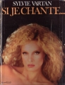 SYLVIE VARTAN Si Je Chante... FRANCE Picture Book w/Autograph