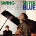 SWING OUT SISTER Forever Blue UK 12