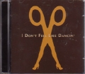 SCISSOR SISTERS I Don't Feel Like Dancin' EU CD5 w/3 Versions