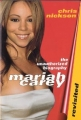 MARIAH CAREY The Unauthorized Biography USA Book