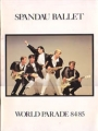 SPANDAU BALLET 1984/85 World Parade JAPAN Tour Program