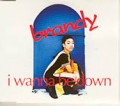 BRANDY I Wanna Be Down UK CD5