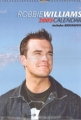 ROBBIE WILLIAMS 2003 UK Calendar Includes Biography