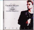 GEORGE MICHAEL & QUEEN w/LISA STANSFIELD Five Live USA CD