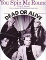 DEAD OR ALIVE You Spin Me Round UK Sheet Music